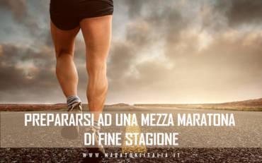 Prepararsi ad una mezza maratona di fine stagione