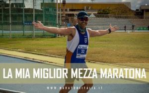 la mia miglior mezza maratona