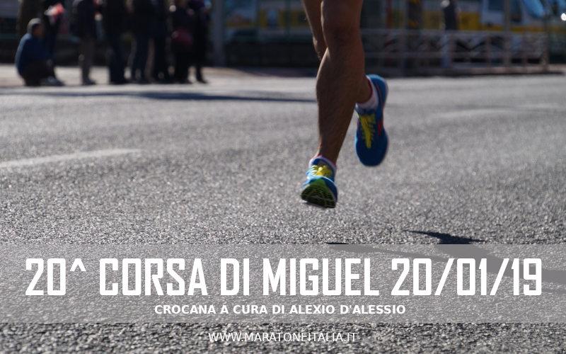 20^ Corsa di Miguel – 20 Gennaio 2019 – Roma