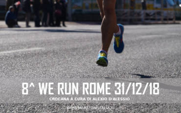8^ WE RUN ROME – 31 DICEMBRE 2018
