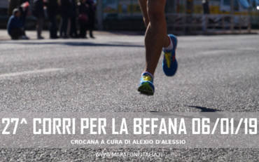 27^ Corri per la Befana – Roma 06 Gennaio 2019