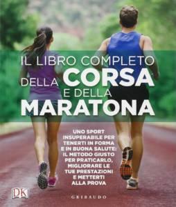 Il libro completo della corsa e della maratona