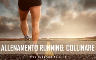 Allenamento Running Collinare