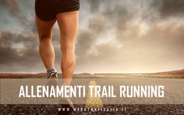Allenamenti Trail Running