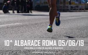 cronaca maratona 10 albarace roma giugno 2019