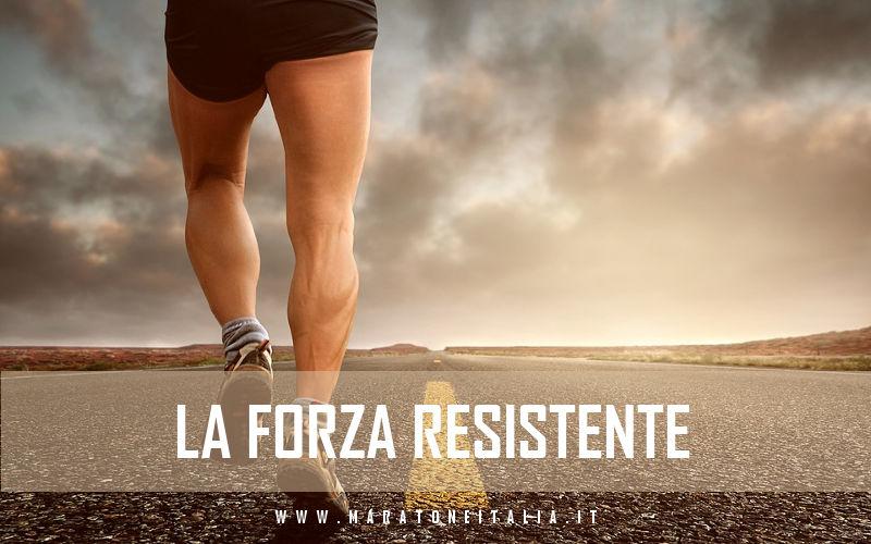 La forza resistente nella maratona