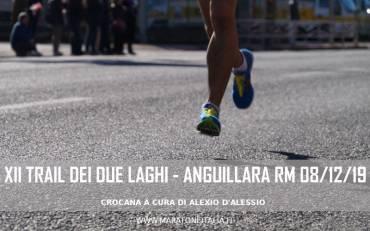 XII Trail dei Due Laghi – Anguillara S. (RM) – 08 Dicembre 2019