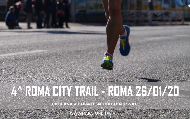 4° Roma City Trail – Roma 26/01/2020